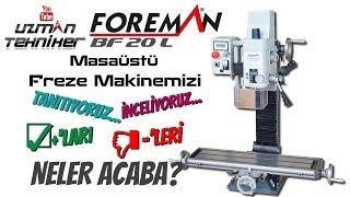 Foreman BF 20 L Freze Makinesi İnceliyoruz  Yeni Üyemiz