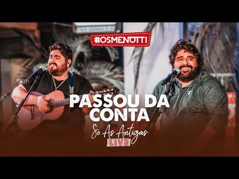 César Menotti e Fabiano – Passou Da Conta
