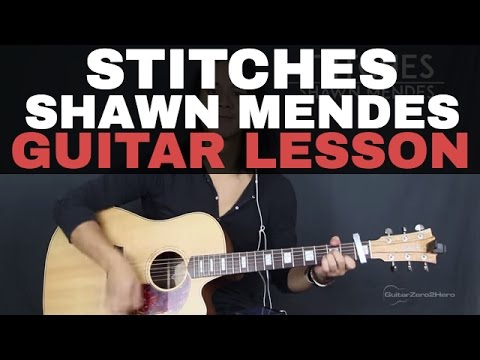 Stitches Shawn Mendes Guitar Lesson Acoustic