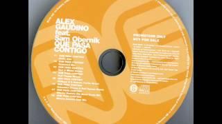 Alex Gaudino Feat. Sam Obernik - Que Pasa Contigo (Extended Mix)