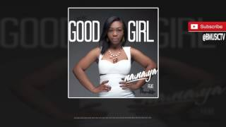 Na.Na.Ya - Good Girl Ft. Pappy Kojo (OFFICIAL AUDIO 2017)
