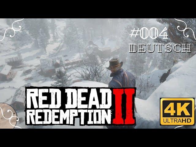 Red Dead Redemption II in 4k - #004 - Die O'Driscols [Deutsch, ohne Werbung, 4k, UHD, PS4Pro]