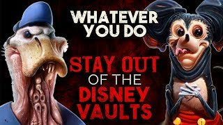 """Whatever you do, STAY OUT of the Disney Vault"" Creepypasta"