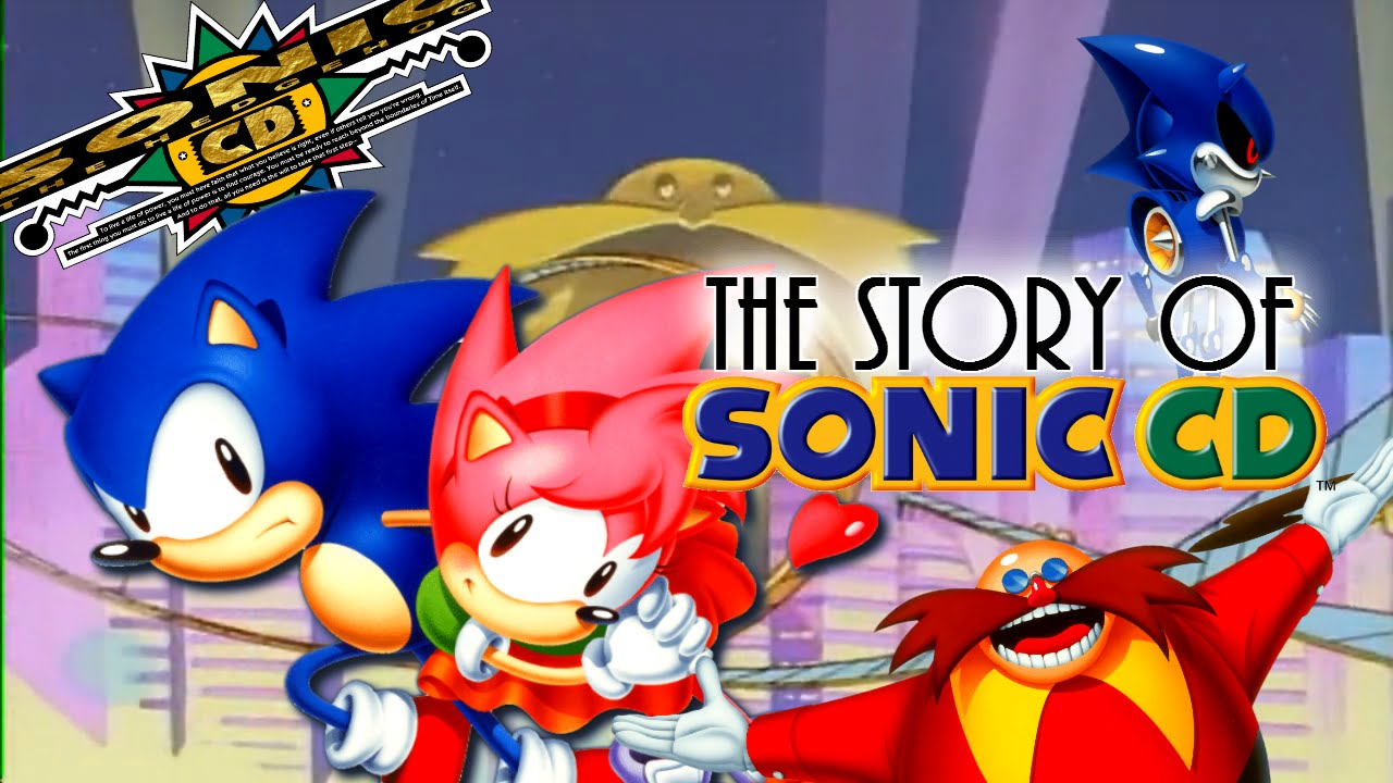 Sonic: A Chronological History & Rare Facts (Part Two) The Story of Sonic CD