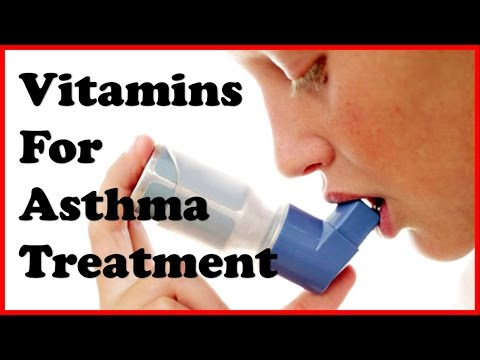Asthma Treatment: Try these Vitamins for natural relief from asthma