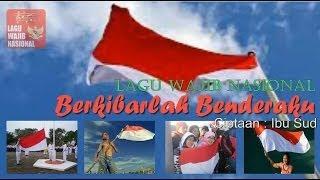 Lagu Wajib Berkibarlah Benderaku Ibu Sud