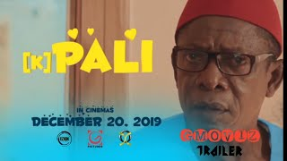 Kpali Official Trailer