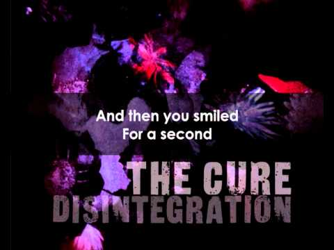 The Cure - Plainsong (w/ lyrics)