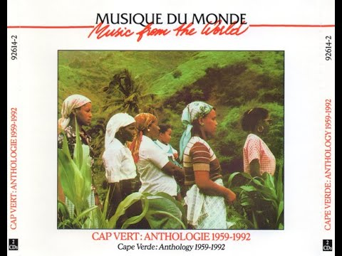 V.A. - Cape Verde: Anthology 1959-1992, Disc 1 (1995) (Full Album)