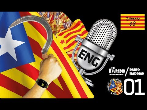 Hadrian Radio Chapter 1 - The hidden side in the process for independence in Catalonia