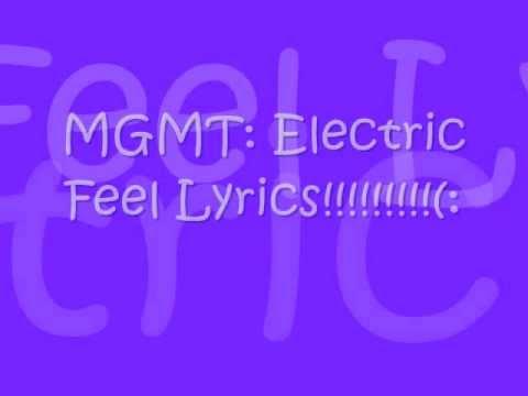 MGMT- Electric Feel Lyrics