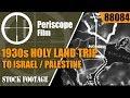 VISIT PALESTINE NOW   1930s HOLY LAND TRIP TO ISRAEL / PALESTINE  88084