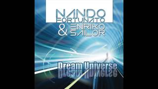 Nando Fortunato & Enriko Sailor - Dream Universe