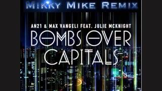 an21 max vangeli bombs over capitals mikky mike remix