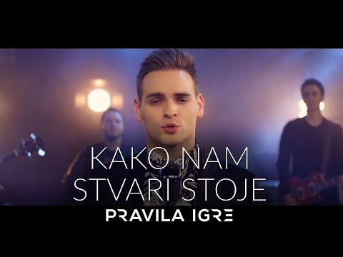 Pravila Igre - Kako nam stvari stoje (OFFICIAL VIDEO)
