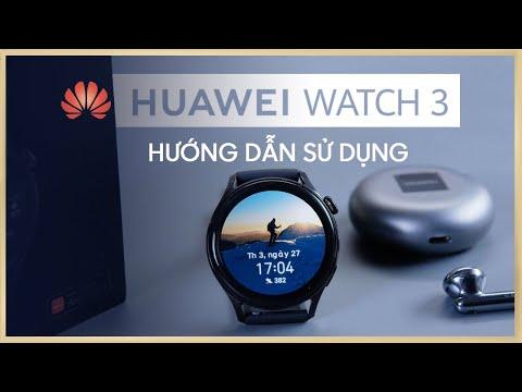 Hướng dẫn sử dụng Huawei Watch 3 CHI TIẾT NHẤT | Thế Giới Đồng Hồ