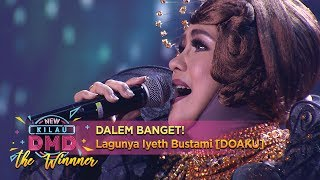 Download Lagu DALEM BANGET! Lagunya Iyeth Bustami [DOAKU] - Kilau DMD The Winner (6/11) mp3