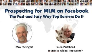 Prospecting for MLM on Facebook - with Paula Pritchard and Max Steingart who broke the code