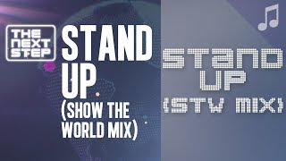 Stand Up Show The World Mix Songs From The Next Step