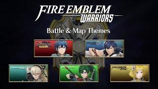 [Music] Fire Emblem Warriors ~ ALL Battle Themes