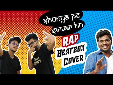 Shuniye Pe Sawaar Hu with Beat Boxing Version ft Zakir khan Poetry