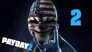 Прохождение Payday 2 - Часть 2 (Где моя дрель?)