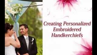 Wedding Handkerchiefs Personalized Custom Embroidered By Li'l Inspirations