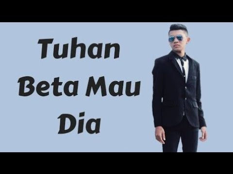 Tuhan Beta Mau Dia_Vicky Salamor(Lirik Karaoke 2018)