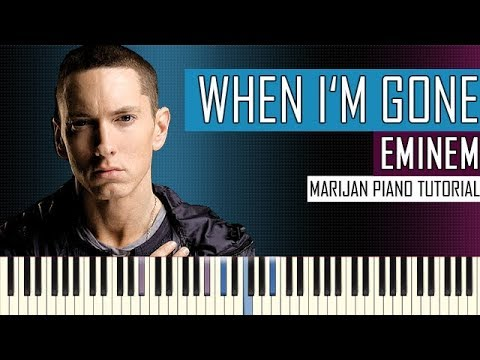 How To Play: Eminem - When I'm Gone | Piano Tutorial