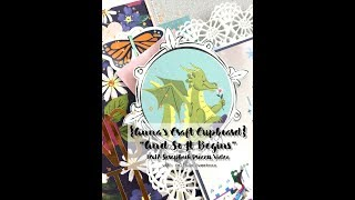 Anna's Craft Cupboard | And So It Begins | Scrapbook Process Video #135