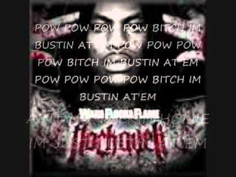 waka flocka flames bustin at em lyrics dirty