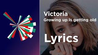 Victoria - Growing up is getting old (Lyrics) Bulgaria 🇧🇬 Eurovision 2021
