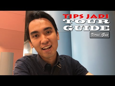 TIPS JADI TOUR GUIDE