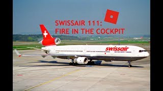 ROBLOX - Fire In The Cockpit (Swissair 111)