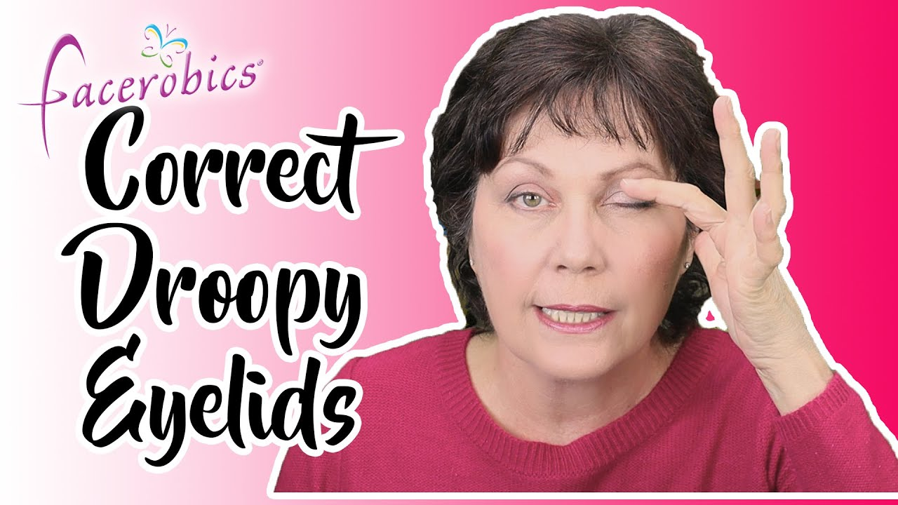 How to Correct Droopy Eyelids with these 3 Easy Eye Exercises