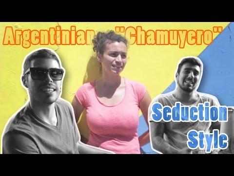"Seduce Women Argentinian ""Chamuyero"" Style"