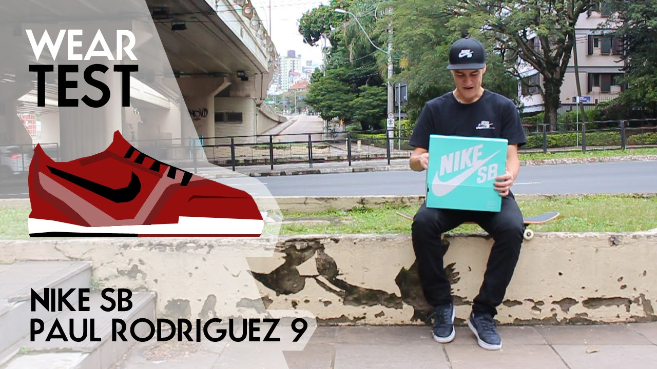 new product 60e9b a3112 Nike SB Paul Rodriguez 9 teste - YouTube