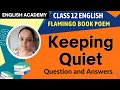 CBSE Class 12 Poem Keeping Quiet - Question Answers