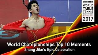 World Champs Top 10 Moments I Zhang Jike's Epic Celebration