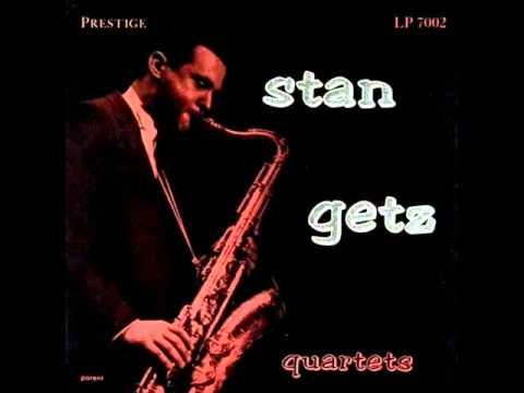 Stan Getz Quartet - Wrap Your Troubles in Dreams