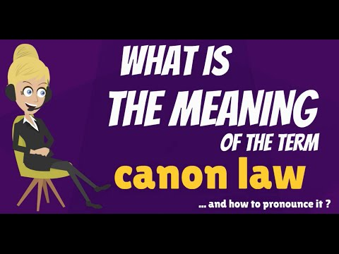 What is CANON LAW? What does CANON LAW mean? CANON LAW meaning, definition & explanation
