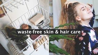 ZERO WASTE SHOWER ROUTINE // skin & hair care
