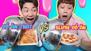 SLIME ĐỒ ĂN ĐỐI ĐẦU ĐỒ ĂN THẬT!! SLIME FOOD VS REAL FOOD - Ăn Hay Không Ăn??
