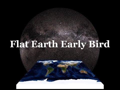 Flat Earth Early Bird 381 thumbnail