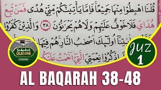 Download TADARUS ALQURAN MERDU..! Belajar Membaca Al Quran | Surat Al Baqarah Ayat 38-48 :: Metode Ummi Juz 1