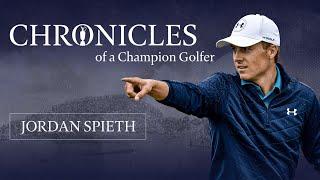 Jordan Spieth | Chronicles of a Champion Golfer