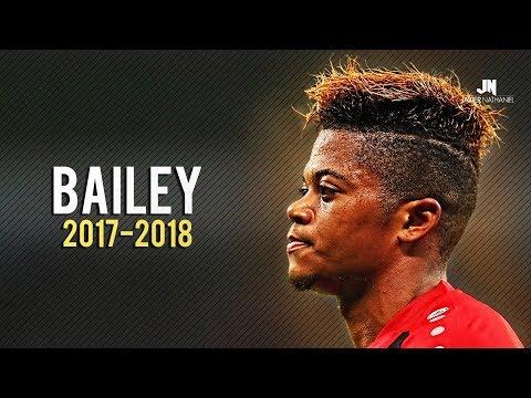 Leon Bailey - RISING STAR • Skills & Goals 2017/2018