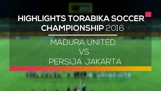 Video Gol Pertandingan Madura United vs Persija Jakarta