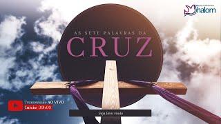 AS 7 PALAVRAS DA CRUZ - Live