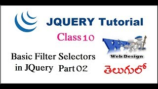 Basic filter selectors in jquery Part 2 Telugu-09(Basic filter selectors in jquery Part 2 Telugu-09 For Telugu https://www.youtube.com/watch?v=6pYOR79FpUA For English ..., 2015-10-02T00:15:19.000Z)